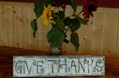 GIVE THANKS- rustic painted  Thanksgiving (or Fall) sign. $24.00, via Etsy.