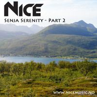 NiCe - Senja Serenity - Part 2 - 11.08.14 by NiCe Music on SoundCloud