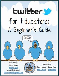 Twitter for Educators Beginner's Guide ~ Educational Technology and Mobile Learning