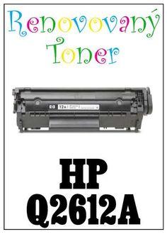Renovovaný toner HP 12A / Q2612A za bezva cenu 381 Kč