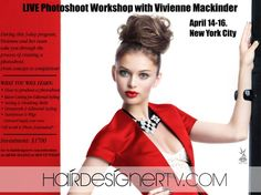 LIVE Photoshoot Workshop with Vivienne Mackinder April 14-16th in New York City #hair #design #education #NY #photoshoot #workshop