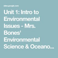 Unit Intro to Environmental Issues - Mrs. Ap Environmental Science, Ecology, Bones, The Unit, Website, Environmental Science, Dice, Legs