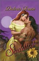 Saddled by Delores Fossen - FictionDB Ebook Pdf, Cover Art, Wonder Woman, Author, Superhero, History, Movie Posters, Fictional Characters, Link