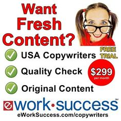 Grow Your Business With eWorkSuccess Copywriting Services!  Are you missing opportunities to fuel your marketing and grow your business?  eWS copywriters can help! We make it easy with our 7-day free trial.  We all know Google favors websites with freshcontent posted each week. Most business owners dont have time to research write review editand post articles on their website and social media channels. Let eWS do the work so you can focus on growing your business.  We Make It Easy  1.Place…