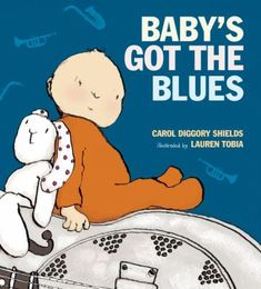 Glenda says:  In this excellent read-aloud story, a baby has the blues about being too young for many things, like solid foods. In the end, the baby is happy and loses the baby blues with its mother's hugs and kisses. Baby's Got the Blues by Carol Diggory Shields