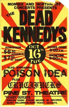 Dead Kennedys, Poison Idea, Crucifucks @ Pine St. Theatre. 1984