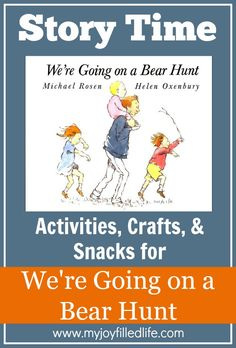 We're Going on a Bear Hunt Story Time Activities