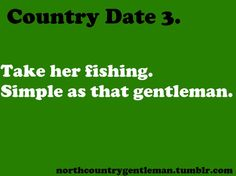 I would love to go fishing!!! And I can even bait my own hook, but if ya wanna I'd let you.. :)