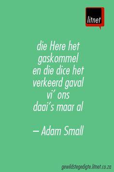 """""""Die Here het gaskommel"""" deur Adam Small #afrikaans #gedigte #nederlands #segoed #dutch #suidafrika"""
