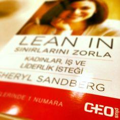 Sheryl Sandberg - Lean In: Sınırlarını Zorla  Kadınlar ve iş isteği.