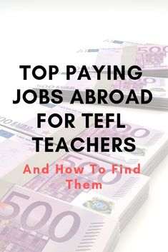 Learn how to find top paying jobs around the world for TEFL teachers. Country Information, Job Information, Top Paying Jobs, Tefl Certification, Teaching English Online, Blended Learning, Resume Writing, New Teachers, Esl