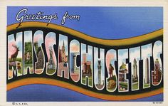 Greetings from Massachusetts - Large Letter Postcard by Shook Photos, via Flickr