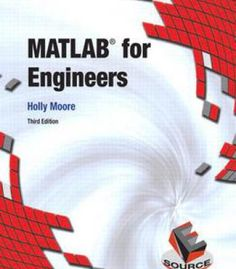 Matlab For Engineers By Holly Moore PDF Mechatronics Engineering, Aerospace Engineering, Mechanical Engineering, Electrical Engineering, Data Science, Computer Science, Mathematical Model, Engineers, Tech News