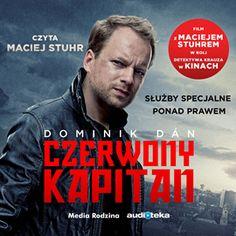 Audiobook Czerwony Kapitan  - autor Dominik Dan   - czyta Maciej Stuhr