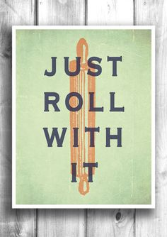 Just Roll With It - Fine art letterpress poster - Typographic print – Happy Letter Shop