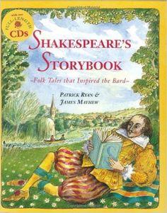 Shakepeare's Storybook: Folk Tales that Inspired the Bard (Book & CD): Patrick Ryan, James Mayhew: 9781905236862: Amazon.com: Books