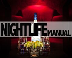 Nightlife Manual
