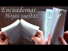 Cómo encuadernar hojas sueltas. Fácil y con buen acabado | bookbinding single sheets - YouTube
