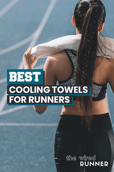Best Cooling Towels for Runners in 2020