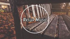 Relax Music | Broken Elegance - The Dust Settles