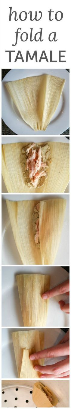 How to fold a tamale. It's not rocket science, I promise.