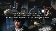Supernatural  'In my time of dying'.