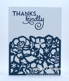 Stampin' Up! Thanks Kindly, One Big Meaning, Detailed Floral Thinllits, Thank You Card, Your Cards, Thank You Cards, Stampin Up, Thankful, Big, Sweet, Floral, Appreciation Cards, Florals