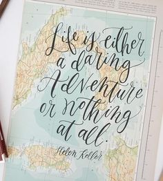 Life Is A Daring Adventure Map Calligraphy Print