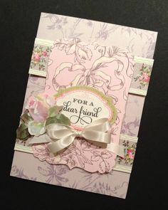 """Shabby-Elegant """"For a Dear Friend"""" Card with Woven Floral Anna Griffin Papers"""