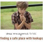 Stress Management for Kids: Finding a Safe Place with Hookups Stress Management Activities, Management Tips, Natural Stress Relief, Peaceful Parenting, Safe Place, Children, Kids, Parents, Young Children