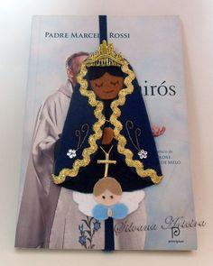 Marcadores confeccionados em feltro  feito a mão    Nas opções:  Nossa senhora de Fátima,  Nossa senhora aparecida,  Santa Teresinha