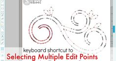 How to Put a Selection Box Around Multiple Edit Points in Silhouette Studio FAST!  ~ Silhouette School