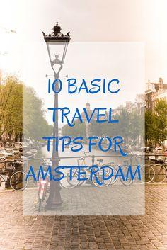 10 Basic Travel Tips for Amsterdam