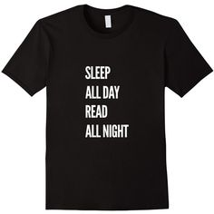 Amazon.com: Sleep All Day Read All Night T-Shirt: Clothing ($17) ❤ liked on Polyvore featuring intimates, sleepwear and pajamas