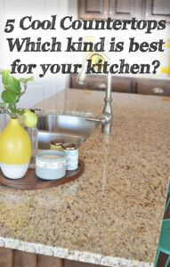5 Cool countertops. Which are best for you