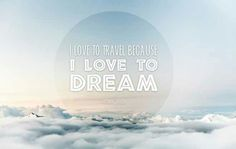 Travel quote - live to dream