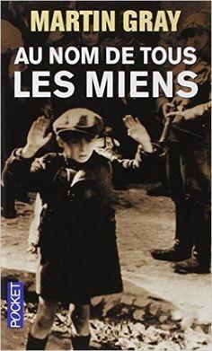 Amazon.fr - Au nom de tous les miens - Martin GRAY - Livres