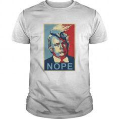 Trump NOPE T Shirts, Hoodie