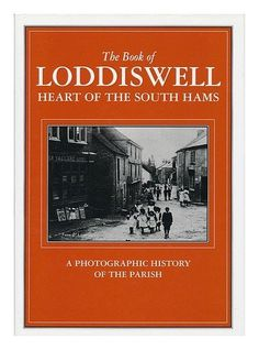 The Book of Loddiswell, http://www.amazon.co.uk/dp/1841140309/ref=cm_sw_r_pi_awdl_uJHGtb0WDF8KN
