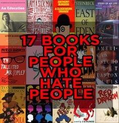 17 Books For People Who Hate People| I don't exactly hate people, but these still seem like good reads.
