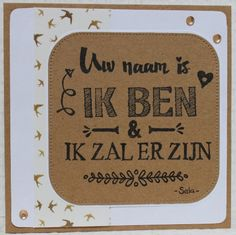 Gemaakt door Joke # tekst gestempeld met de Eline's handlettering stamps # Uw naam is IK BEN en Ik zal er zijn