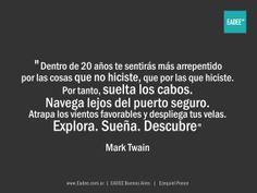 Ezequiel Ponce - sueños, seguridad, libertad, eleccion, liderazgo, lideres, lider, liderazgo personal, desarrollo personal, creatividad, mark twain.