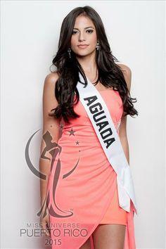 Miss Universe AGUADA, Lourdes Amarilys Vilarrubia Valera. #MissUniversePuertoRico2015 #MUPR2015 #MissAguada #LourdesAmarilysVilarrubia