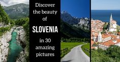 Slovenia Landscapes in 30 pictures - Beauty everywhere!