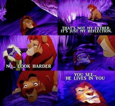 """He lives in you"" - The Lion King"