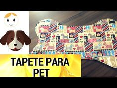 COMO FAZER TAPETE PARA SEU PET DRICA TV - YouTube Dog Safety, Pet Store, Pet Accessories, Snoopy, Make It Yourself, Devil, Animals, Dog Things, Animals And Pets