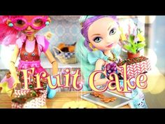 How to Make a Doll Fruit Cake - Doll Crafts - YouTube