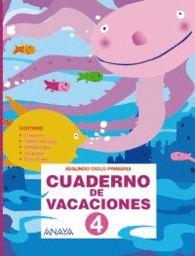 CUADERNO DE VACACIONES 4 SEGUNDO CICLO DE PRIMARIA Y JUEGO