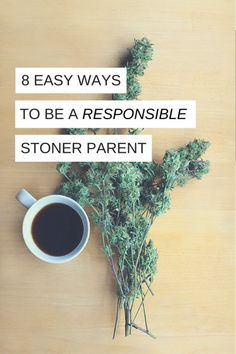 8 easy ways to be a responsible stoner parent Stoner Room, Stoner Girl, Medical Cannabis, Cannabis Oil, Cannabis Edibles, Stoner Munchies, Smoking Weed, Smoking Room, Ganja