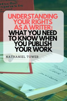 Understanding your rights as a writer - what you need to know when you publish your work Creative Writing Tips, Book Writing Tips, Writing Jobs, Fiction Writing, Writing Resources, Writing Help, Writing Skills, Writing Process, Writing Workshop
